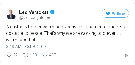 Twitter post by @campaignforleo: A customs border would be expensive, a barrier to trade & an obstacle to peace. That's why we are working to prevent it, with support of EU.