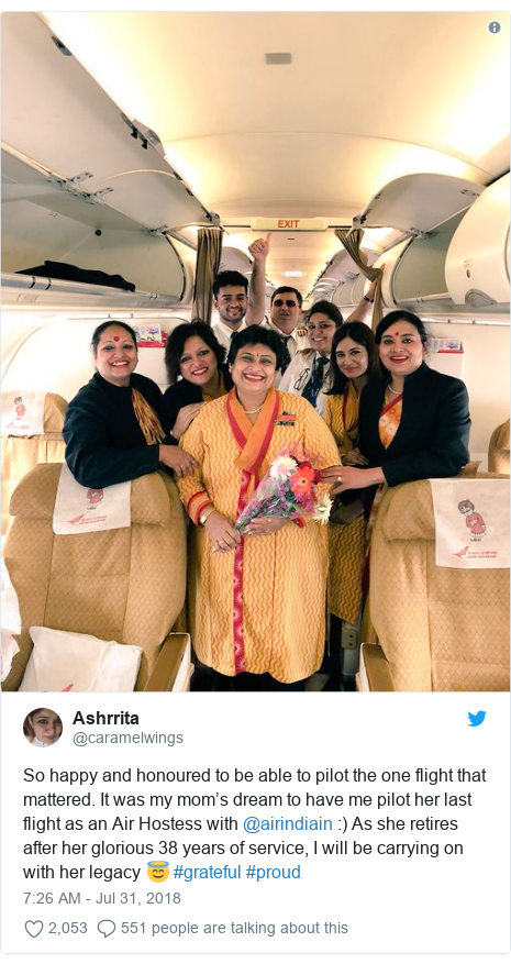 Twitter post by @caramelwings: So happy and honoured to be able to pilot the one flight that mattered. It was my mom's dream to have me pilot her last flight as an Air Hostess with @airindiain  ) As she retires after her glorious 38 years of service, I will be carrying on with her legacy 😇 #grateful #proud