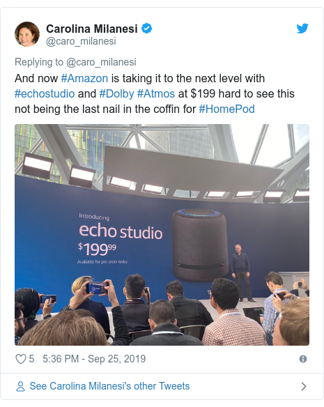 Twitter post by @caro_milanesi: And now #Amazon is taking it to the next level with #echostudio and #Dolby #Atmos at $199 hard to see this not being the last nail in the coffin for #HomePod