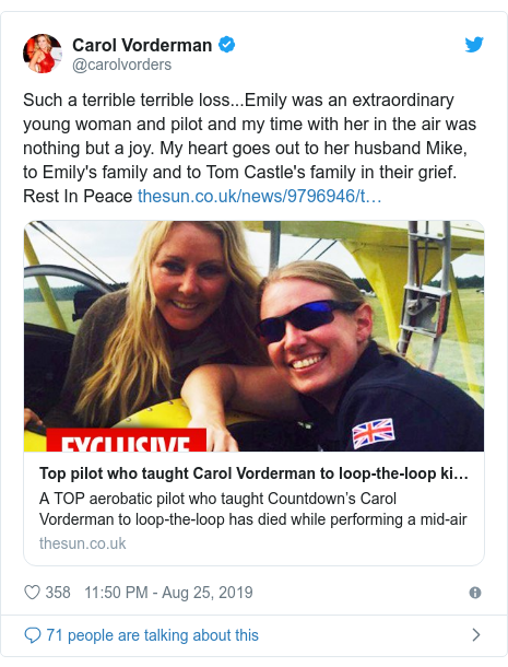 Twitter post by @carolvorders: Such a terrible terrible loss...Emily was an extraordinary young woman and pilot and my time with her in the air was nothing but a joy. My heart goes out to her husband Mike, to Emily's family and to Tom Castle's family in their grief. Rest In Peace