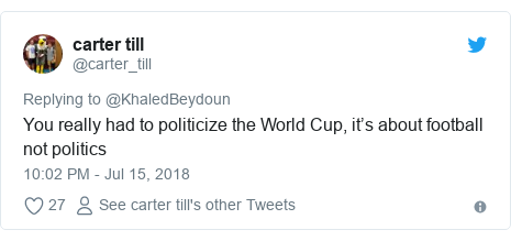 Twitter ubutumwa bwa @carter_till: You really had to politicize the World Cup, it's about football not politics