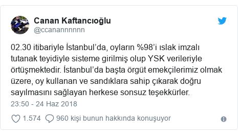 @ccanannnnnn tarafından yapılan Twitter paylaşımı: 02.30 itibariyle İstanbul'da, oyların %98'i ıslak imzalı tutanak teyidiyle sisteme girilmiş olup YSK verileriyle örtüşmektedir. İstanbul'da başta örgüt emekçilerimiz olmak üzere, oy kullanan ve sandıklara sahip çıkarak doğru sayılmasını sağlayan herkese sonsuz teşekkürler.