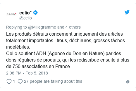 Twitter post by @celio: Les produits détruits concernent uniquement des articles totalement importables   trous, déchirures, grosses tâches indélébiles.Celio soutient ADN (Agence du Don en Nature) par des dons réguliers de produits, qui les redistribue ensuite à plus de 750 associations en France.