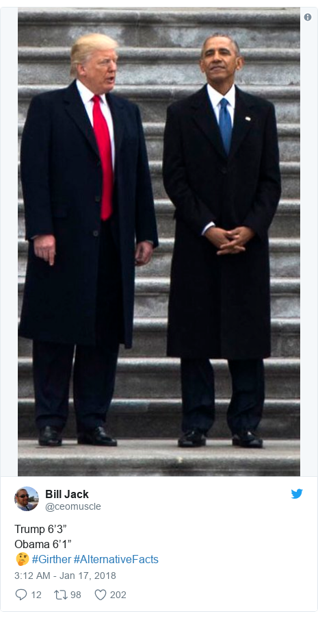 """Twitter post by @ceomuscle: Trump 6'3""""Obama 6'1""""🤔 #Girther #AlternativeFacts"""