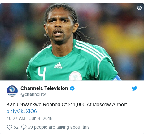Twitter post by @channelstv: Kanu Nwankwo Robbed Of $11,000 At Moscow Airport.