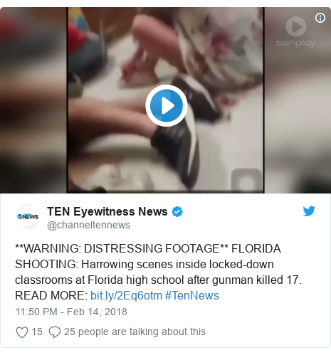 Twitter post by @channeltennews: **WARNING  DISTRESSING FOOTAGE** FLORIDA SHOOTING  Harrowing scenes inside locked-down classrooms at Florida high school after gunman killed 17.READ MORE   #TenNews