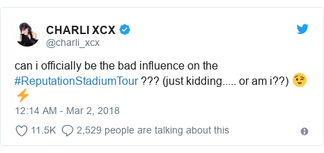 Twitter post by @charli_xcx: can i officially be the bad influence on the #ReputationStadiumTour ??? (just kidding..... or am i??) 😉⚡️