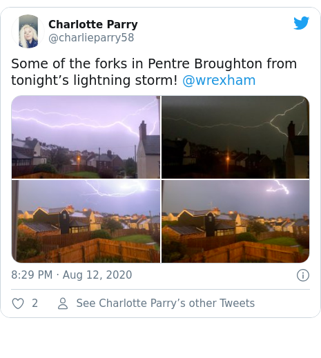 Twitter post by @charlieparry58: Some of the forks in Pentre Broughton from tonight's lightning storm! @wrexham