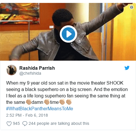 Twitter post by @chefshida: When my 9 year old son sat in the movie theater SHOOK seeing a black superhero on a big screen. And the emotion I feel as a life long superhero fan seeing the same thing at the same👏🏽damn👏🏽time👏🏽👏🏽#WhatBlackPantherMeansToMe