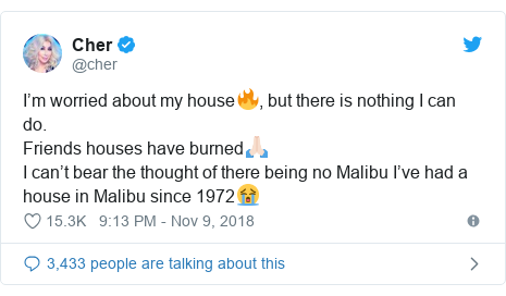 Twitter post by @cher: I'm worried about my house🔥, but there is nothing I can do.Friends houses have burned🙏🏻I can't bear the thought of there being no Malibu I've had a house in Malibu since 1972😭