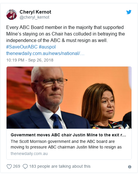 Twitter post by @cheryl_kernot: Every ABC Board member in the majority that supported Milne's staying on as Chair has colluded in betraying the independence of the ABC & must resign as well. #SaveOurABC #auspol