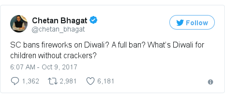 Twitter post by @chetan_bhagat: SC bans fireworks on Diwali? A full ban? What's Diwali for children without crackers?
