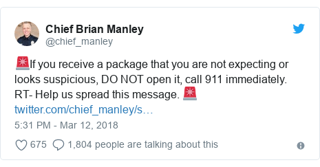 Twitter post by @chief_manley: 🚨If you receive a package that you are not expecting or looks suspicious, DO NOT open it, call 911 immediately. RT- Help us spread this message. 🚨