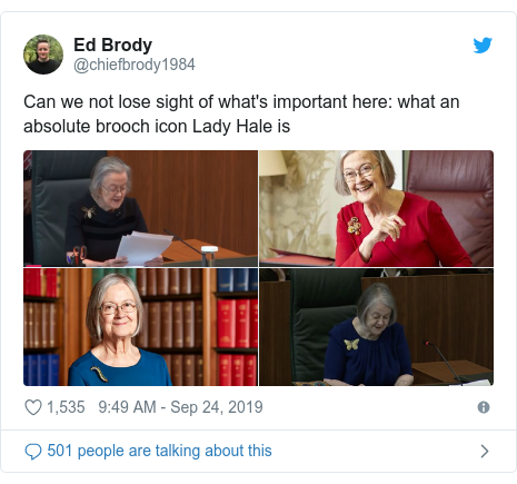 Twitter post by @chiefbrody1984: Can we not lose sight of what's important here  what an absolute brooch icon Lady Hale is