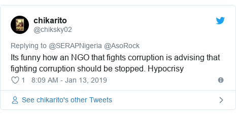 Twitter post by @chiksky02: Its funny how an NGO that fights corruption is advising that fighting corruption should be stopped. Hypocrisy