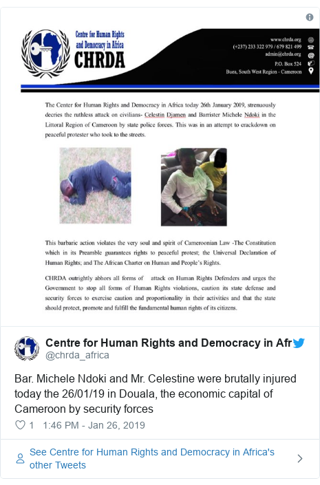 Twitter post by @chrda_africa: Bar. Michele Ndoki and Mr. Celestine were brutally injured today the 26/01/19 in Douala, the economic capital of Cameroon by security forces