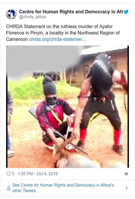 Twitter post by @chrda_africa: CHRDA Statement on the ruthless murder of Ayafor Florence in Pinyin, a locality in the Northwest Region of Cameroon