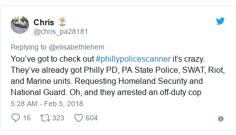 Twitter post by @chris_pa28181: You've got to check out #phillypolicescanner it's crazy. They've already got Philly PD, PA State Police, SWAT, Riot, and Marine units. Requesting Homeland Security and National Guard. Oh, and they arrested an off-duty cop