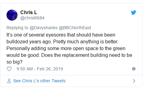 Twitter post by @chrisl0684: It's one of several eyesores that should have been bulldozed years ago. Pretty much anything is better. Personally adding some more open space to the green would be good. Does the replacement building need to be so big?