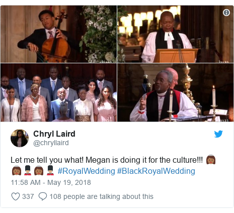 Twitter post by @chryllaird: Let me tell you what! Megan is doing it for the culture!!! 👸🏾👸🏾💂🏼‍♂️👸🏾💂🏼‍♂️ #RoyalWedding #BlackRoyalWedding