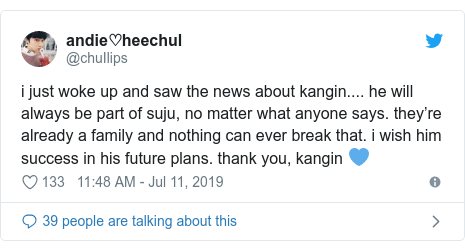 Twitter post by @chuIlips: i just woke up and saw the news about kangin.... he will always be part of suju, no matter what anyone says. they're already a family and nothing can ever break that. i wish him success in his future plans. thank you, kangin 💙