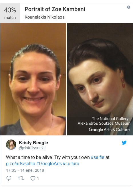 Publicación de Twitter por @cinfullysocial: What a time to be alive. Try with your own #selfie at  #GoogleArts #culture