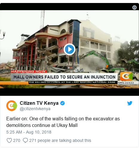 Twitter post by @citizentvkenya: Earlier on  One of the walls falling on the excavator as demolitions continue at Ukay Mall