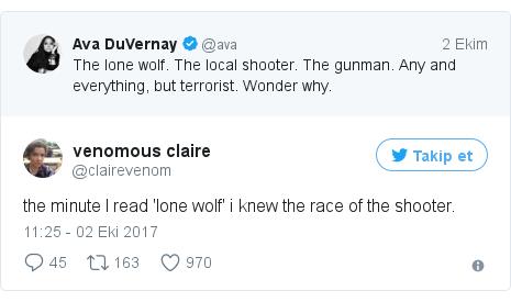 @clairevenom tarafından yapılan Twitter paylaşımı: the minute I read 'lone wolf' i knew the race of the shooter.