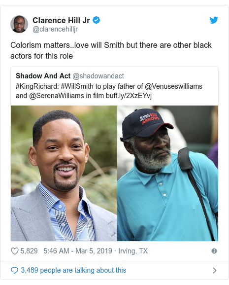 Twitter post by @clarencehilljr: Colorism matters..love will Smith but there are other black actors for this role