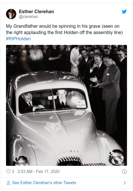 Twitter post by @clerehan: My Grandfather would be spinning in his grave (seen on the right applauding the first Holden off the assembly line)  #RIPHolden