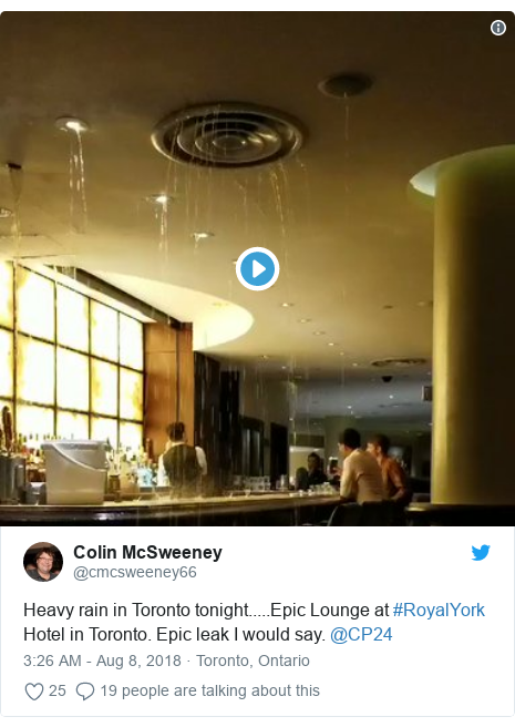 Twitter post by @cmcsweeney66: Heavy rain in Toronto tonight.....Epic Lounge at #RoyalYork Hotel in Toronto. Epic leak I would say. @CP24
