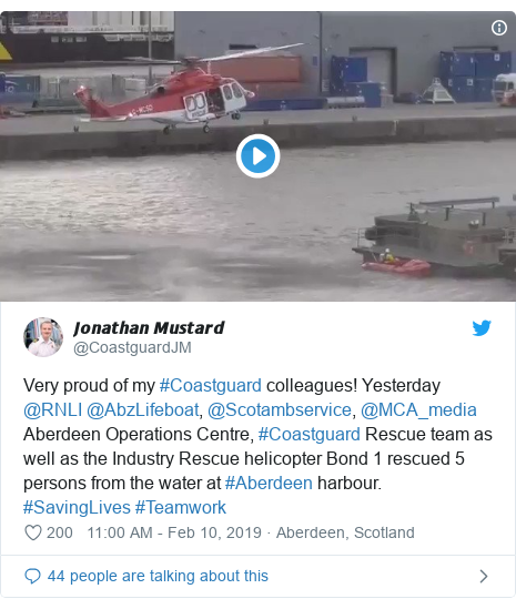 Twitter post by @CoastguardJM: Very proud of my #Coastguard colleagues! Yesterday @RNLI @AbzLifeboat, @Scotambservice, @MCA_media Aberdeen Operations Centre, #Coastguard Rescue team as well as the Industry Rescue helicopter Bond 1 rescued 5 persons from the water at #Aberdeen harbour. #SavingLives #Teamwork