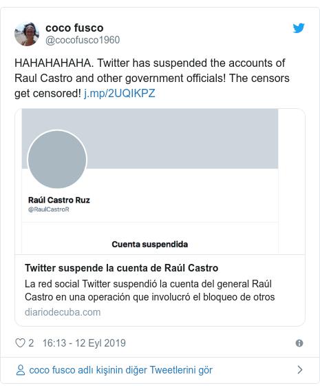 @cocofusco1960 tarafından yapılan Twitter paylaşımı: HAHAHAHAHA. Twitter has suspended the accounts of Raul Castro and other government officials! The censors get censored!