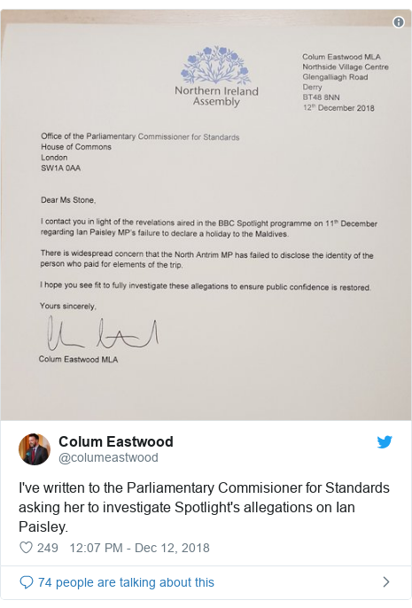 Twitter post by @columeastwood: I've written to the Parliamentary Commisioner for Standards asking her to investigate Spotlight's allegations on Ian Paisley.