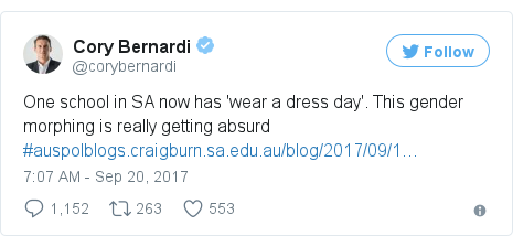 Twitter post by @corybernardi: One school in SA now has 'wear a dress day'. This gender morphing is really getting absurd  #auspolhttps //t.co/399EoSQxYz