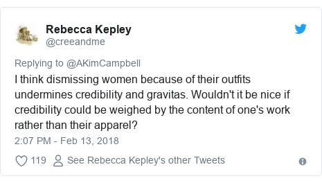 Twitter post by @creeandme: I think dismissing women because of their outfits undermines credibility and gravitas. Wouldn't it be nice if credibility could be weighed by the content of one's work rather than their apparel?