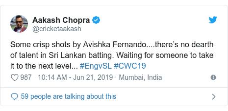 Twitter හි @cricketaakash කළ පළකිරීම: Some crisp shots by Avishka Fernando....there's no dearth of talent in Sri Lankan batting. Waiting for someone to take it to the next level... #EngvSL #CWC19