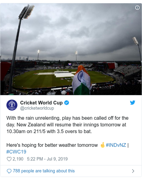 Twitter post by @cricketworldcup: With the rain unrelenting, play has been called off for the day. New Zealand will resume their innings tomorrow at 10.30am on 211/5 with 3.5 overs to bat.Here's hoping for better weather tomorrow 🤞#INDvNZ | #CWC19