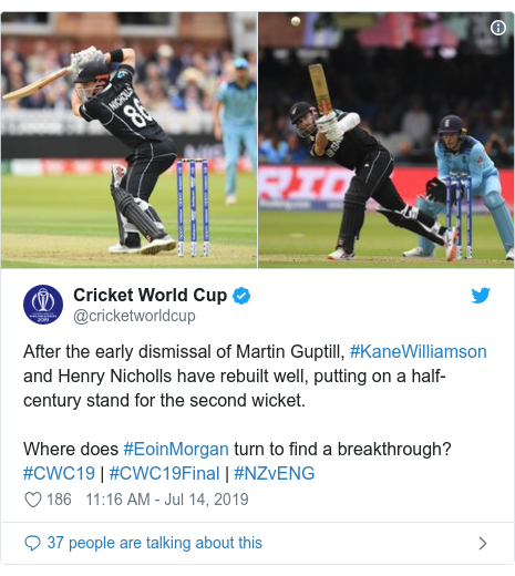 Twitter post by @cricketworldcup: After the early dismissal of Martin Guptill, #KaneWilliamson and Henry Nicholls have rebuilt well, putting on a half-century stand for the second wicket.Where does #EoinMorgan turn to find a breakthrough?#CWC19 | #CWC19Final | #NZvENG