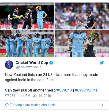 Twitter post by @cricketworldcup: New Zealand finish on 241/8 - two more than they made against India in the semi-final!Can they pull off another heist?#CWC19 | #CWC19Final