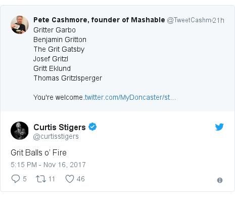 Twitter post by @curtisstigers: Grit Balls o' Fire