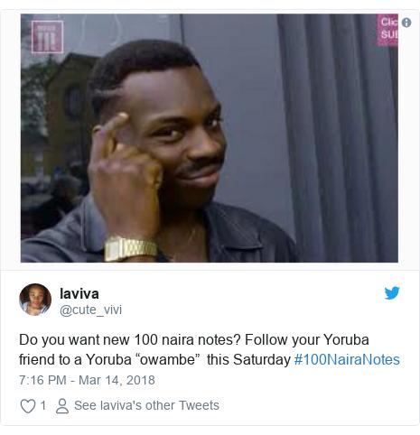 "Twitter post by @cute_vivi: Do you want new 100 naira notes? Follow your Yoruba friend to a Yoruba ""owambe""  this Saturday #100NairaNotes"