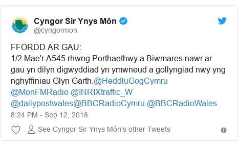 Neges Twitter gan @cyngormon: FFORDD AR GAU 1/2 Mae'r A545 rhwng Porthaethwy a Biwmares nawr ar gau yn dilyn digwyddiad yn ymwneud a gollyngiad nwy yng nghyffiniau Glyn Garth.@HeddluGogCymru @MonFMRadio @INRIXtraffic_W @dailypostwales@BBCRadioCymru @BBCRadioWales