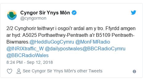 Neges Twitter gan @cyngormon: 2/2 Cynghorir teithwyr i osgoi'r ardal am y tro. Ffyrdd amgen ar hyd  A5025 Porthaethwy-Pentraeth a'r B5109 Pentraeth-Biwmares.@HeddluGogCymru @MonFMRadio @INRIXtraffic_W @dailypostwales@BBCRadioCymru @BBCRadioWales