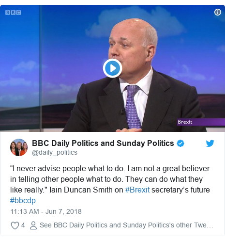 "Twitter post by @daily_politics: ""I never advise people what to do. I am not a great believer in telling other people what to do. They can do what they like really."" Iain Duncan Smith on #Brexit secretary's future #bbcdp"