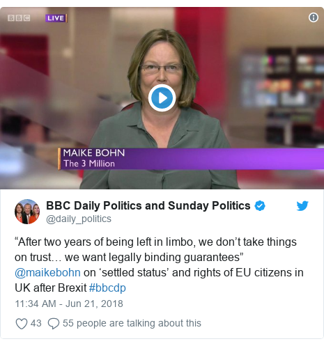 "Twitter post by @daily_politics: ""After two years of being left in limbo, we don't take things on trust… we want legally binding guarantees"" @maikebohn on 'settled status' and rights of EU citizens in UK after Brexit #bbcdp"