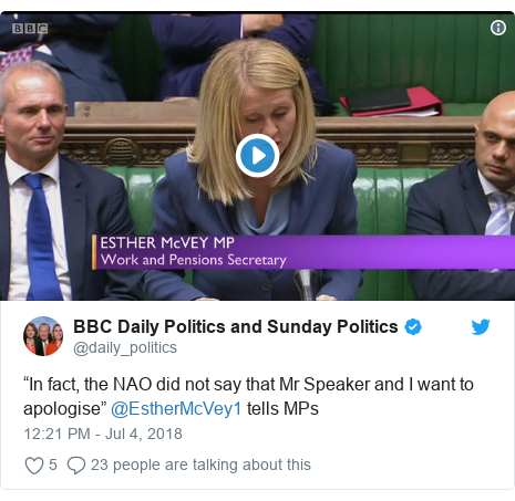 """Twitter post by @daily_politics: """"In fact, the NAO did not say that Mr Speaker and I want to apologise"""" @EstherMcVey1 tells MPs"""