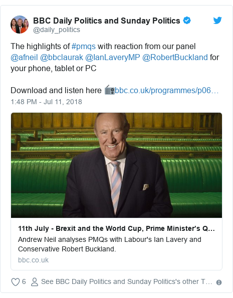 Twitter post by @daily_politics: The highlights of #pmqs with reaction from our panel @afneil @bbclaurak @IanLaveryMP @RobertBuckland for your phone, tablet or PCDownload and listen here 📻