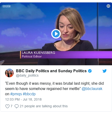 """Twitter post by @daily_politics: """"Even though it was messy, it was brutal last night, she did seem to have somehow regained her mettle"""" @bbclaurak on #pmqs #bbcdp"""