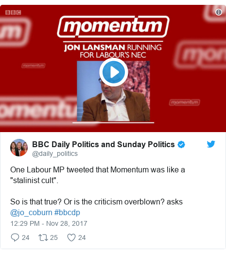 "Twitter post by @daily_politics: One Labour MP tweeted that Momentum was like a ""stalinist cult"".  So is that true? Or is the criticism overblown? asks @jo_coburn #bbcdp"